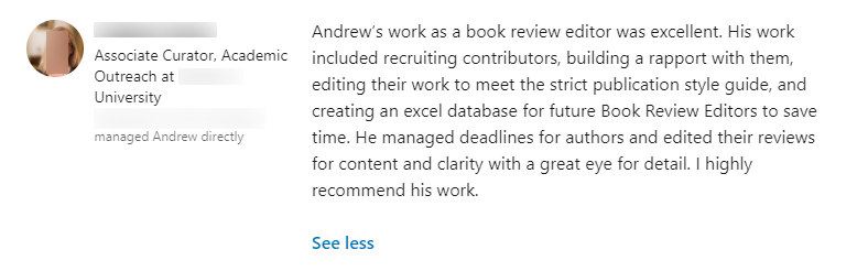 LinkedIn recommendation example from a postdoctorate supervisor from college.